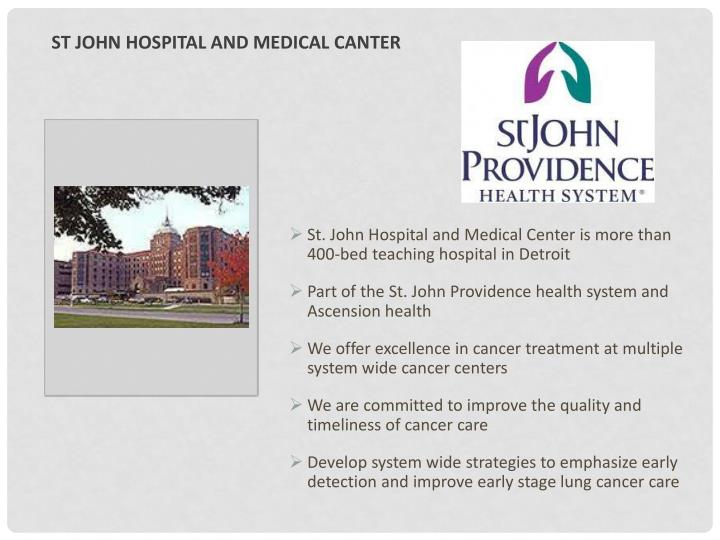 St. John Hospital and Medical Center is more than 400-bed teaching hospital in Detroit