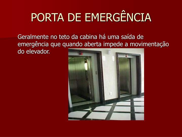 PORTA DE EMERGÊNCIA