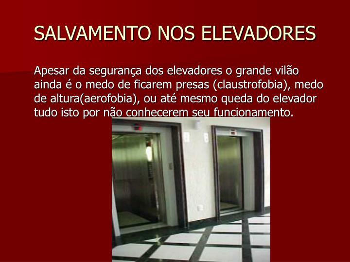 Salvamento nos elevadores