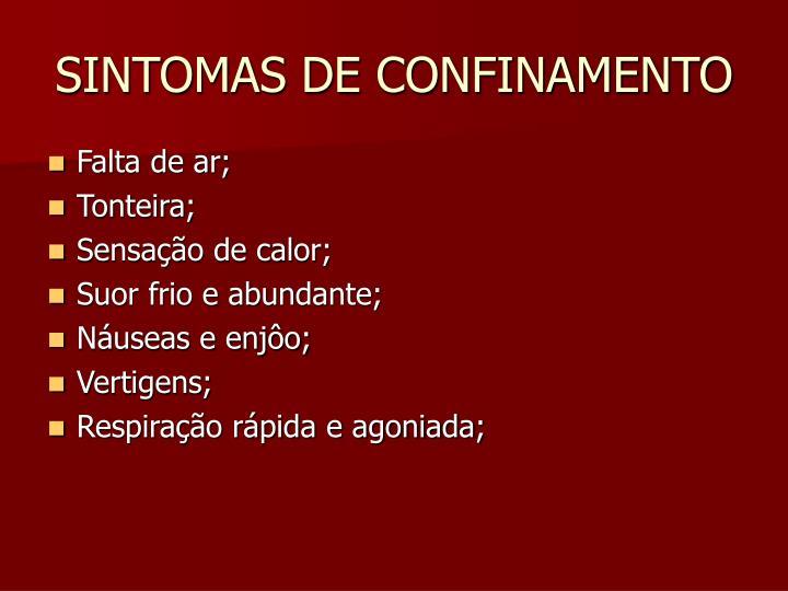SINTOMAS DE CONFINAMENTO