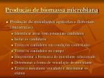 produ o de biomassa microbiana