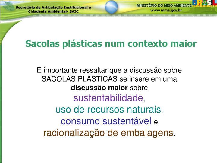 Sacolas plásticas num contexto maior