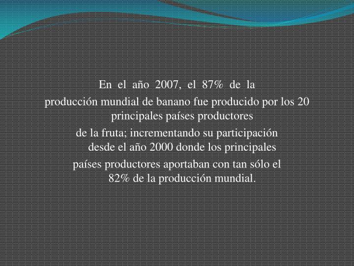 Enelaño2007,el87%dela