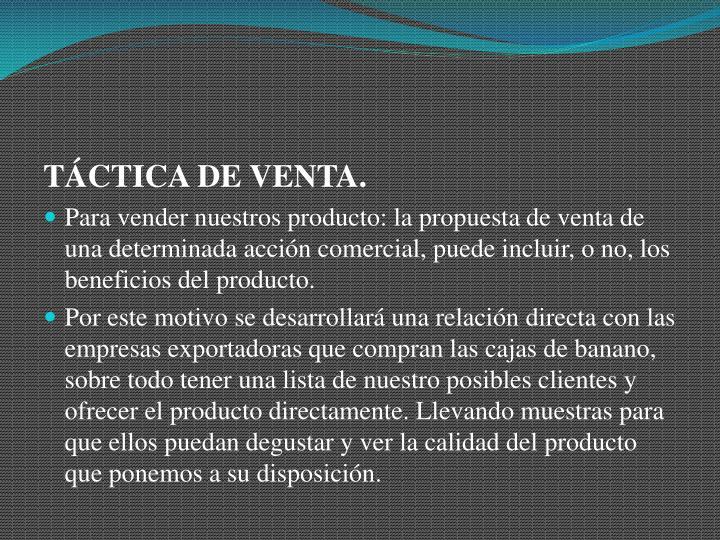 TÁCTICA DE VENTA.