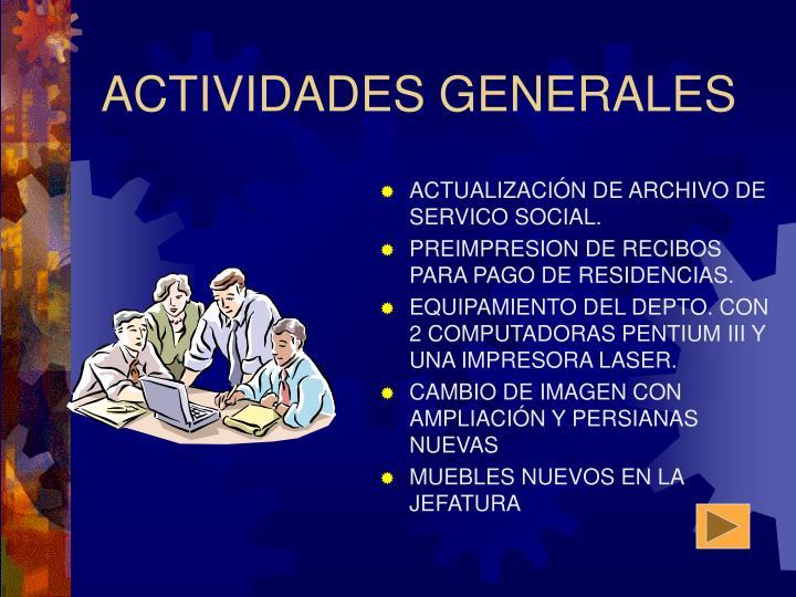 ACTIVIDADES GENERALES
