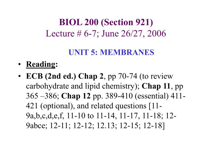 biol 200 section 921 lecture 6 7 june 26 27 2006 n.