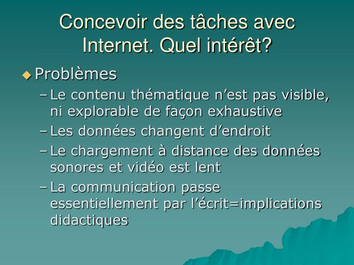 Concevoir des tâches avec Internet. Quel intérêt?