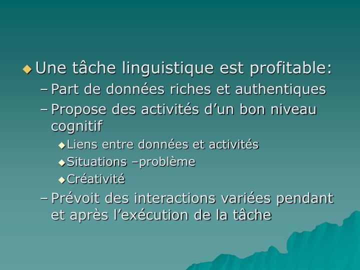 Une tâche linguistique est profitable: