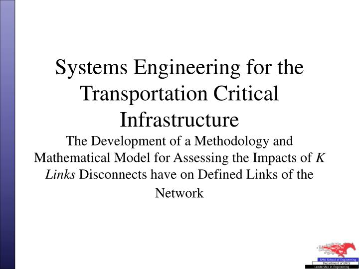 Systems Engineering for the Transportation Critical Infrastructure