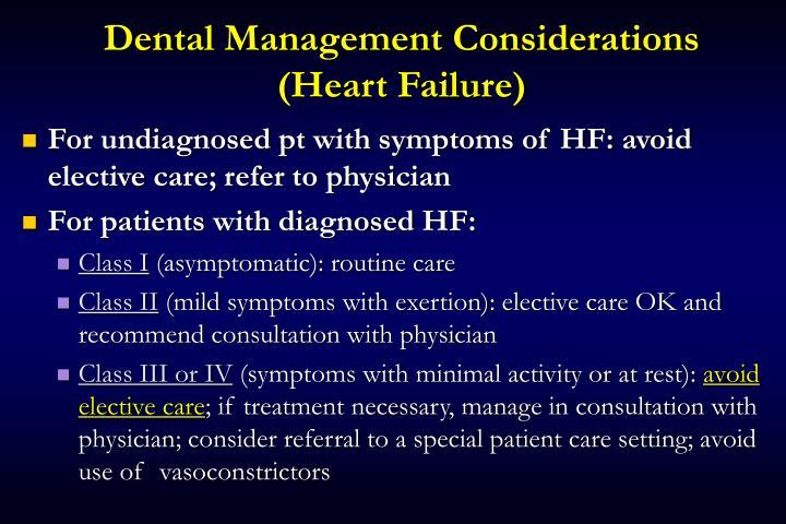 Dental Management Considerations (Heart Failure)