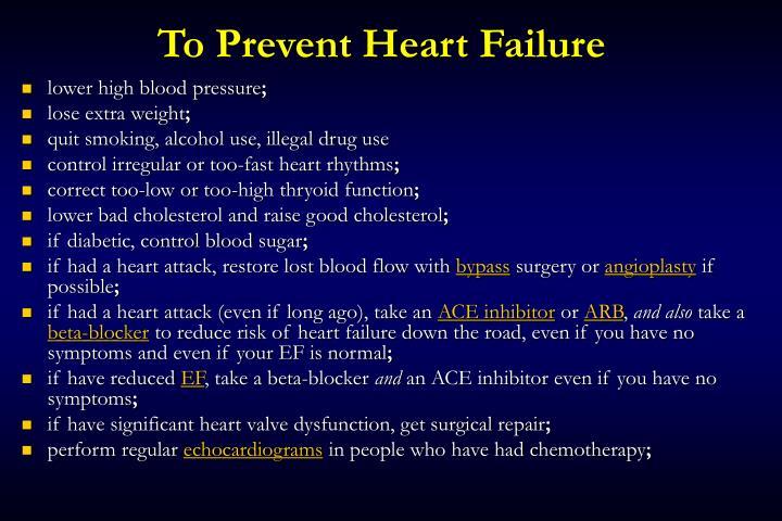 To Prevent Heart Failure
