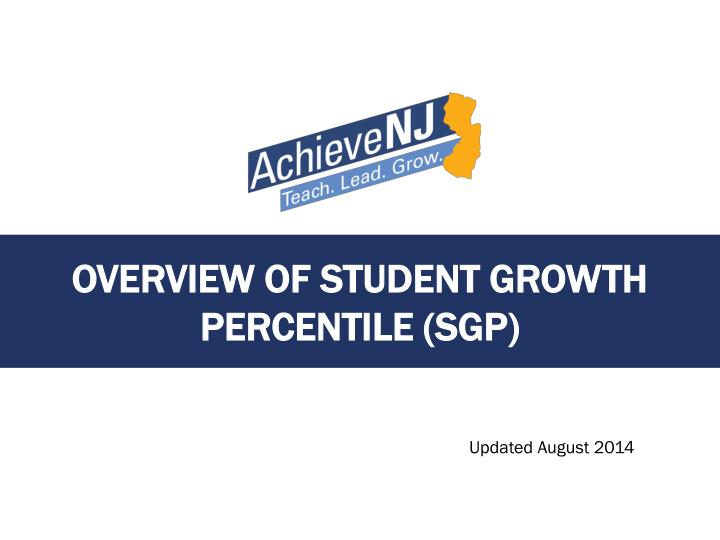 overview of student growth percentile sgp n.