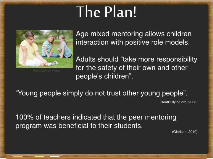 The Plan!