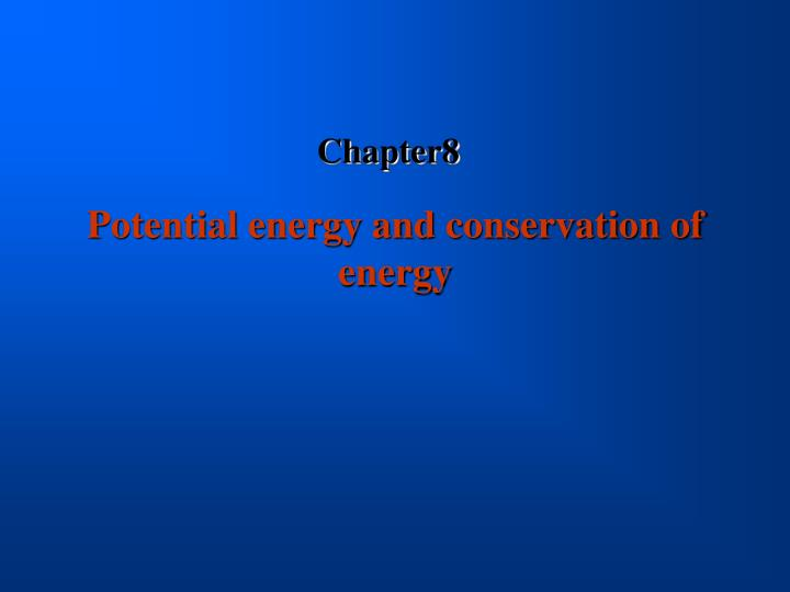 potential energy and conservation of energy n.