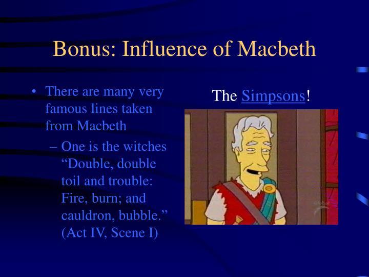 Bonus: Influence of Macbeth