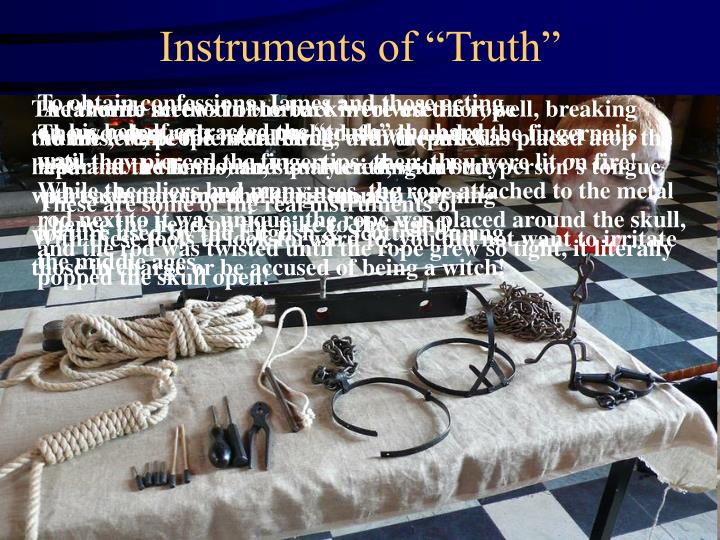 """Instruments of """"Truth"""""""