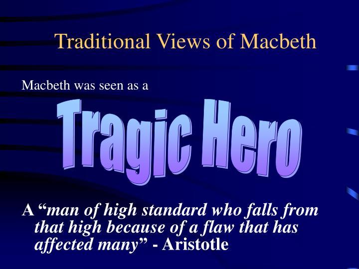 Traditional Views of Macbeth