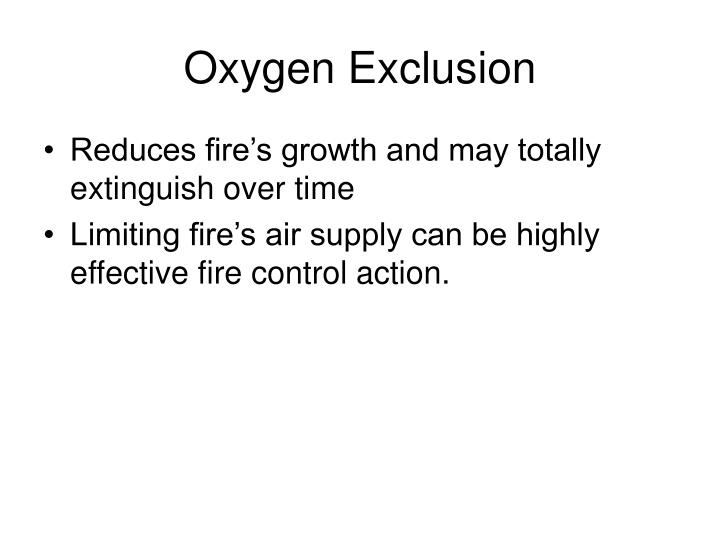 Oxygen Exclusion