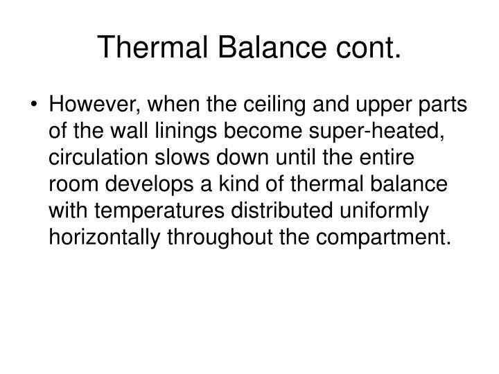 Thermal Balance cont.