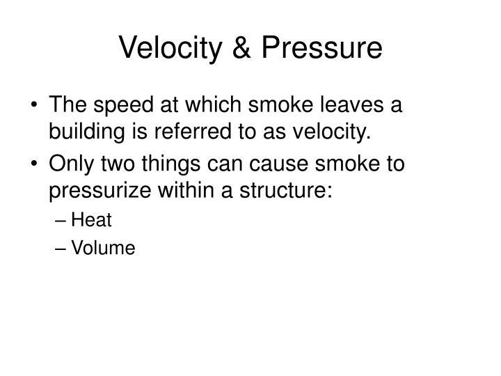 Velocity & Pressure