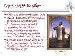 pepin and st boniface