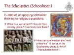 the scholastics schoolmen1
