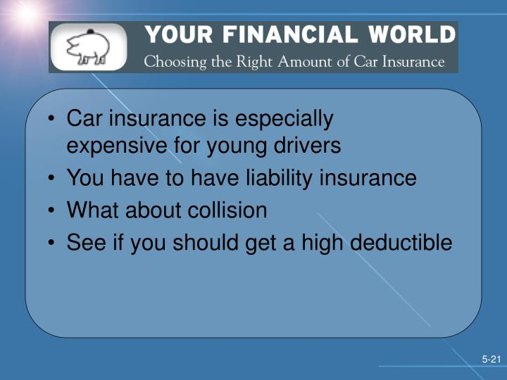 Car insurance is especially