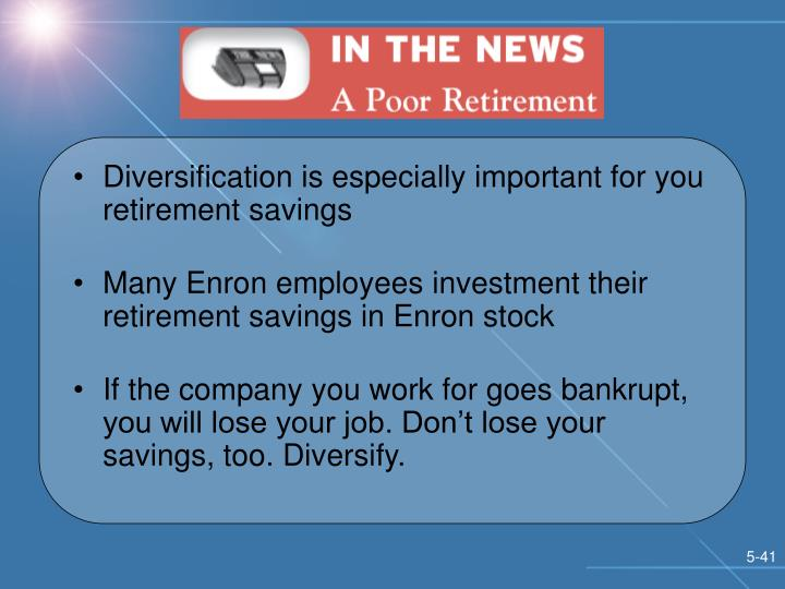 Diversification is especially important for you retirement savings