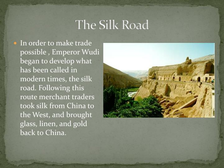 an overview of the silk road in the anent chinese civilization