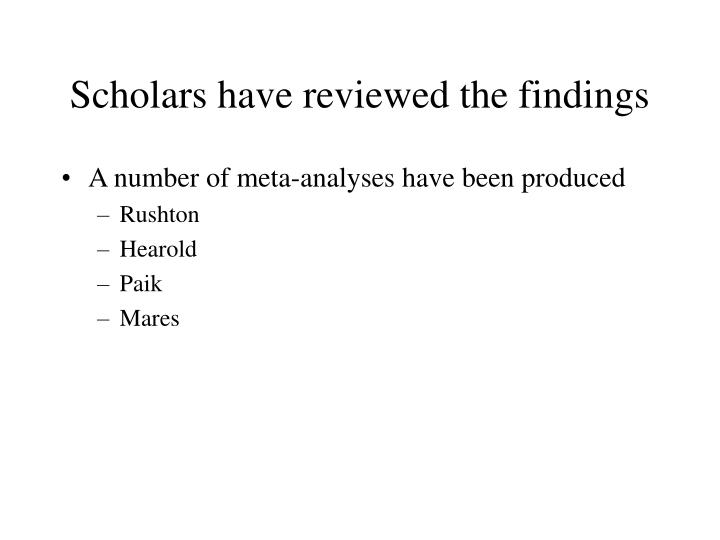 Scholars have reviewed the findings