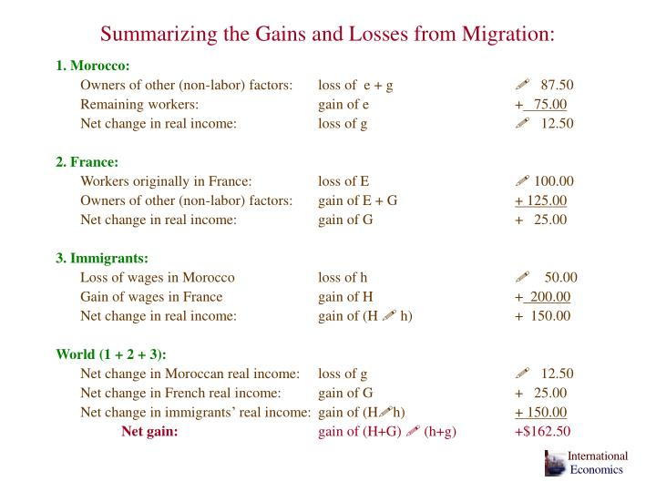 Summarizing the Gains and Losses from Migration: