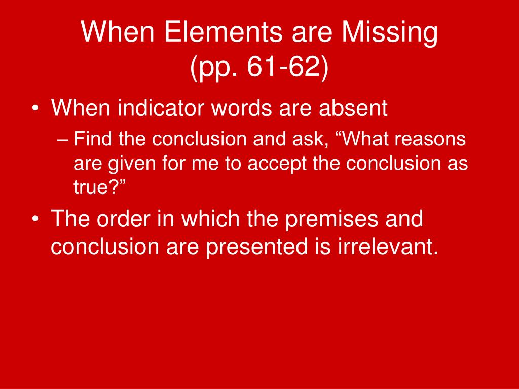 Premise Indicator Words: Chapter 8: Recognizing Arguments PowerPoint