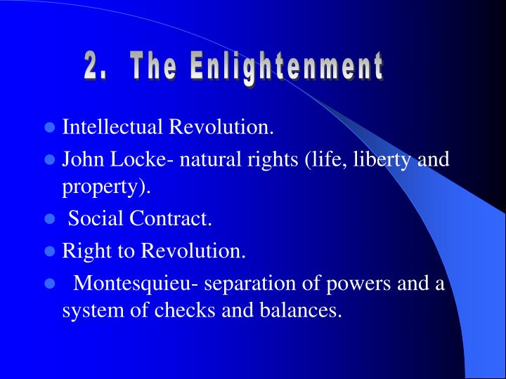 2.  The Enlightenment