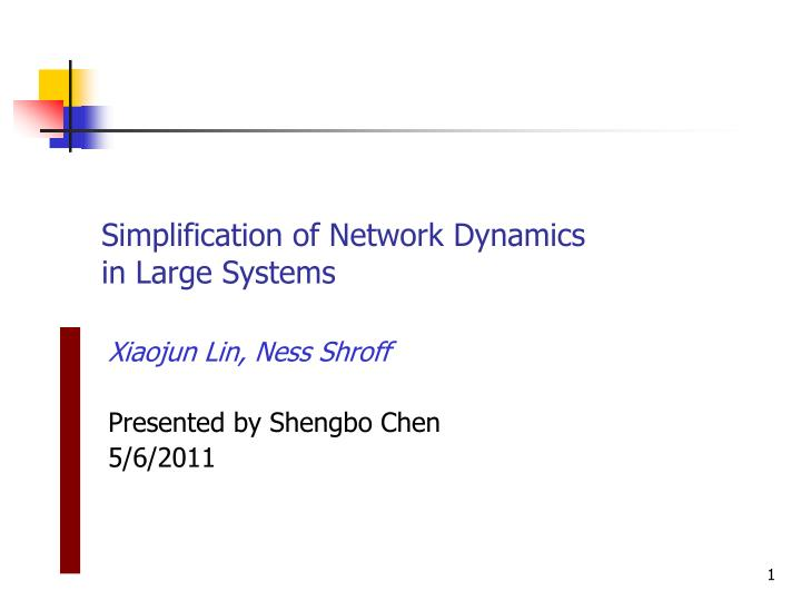 simplification of network dynamics in large systems n.