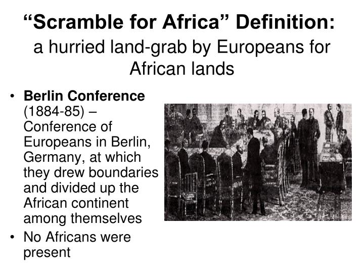Scramble For Africa Definition