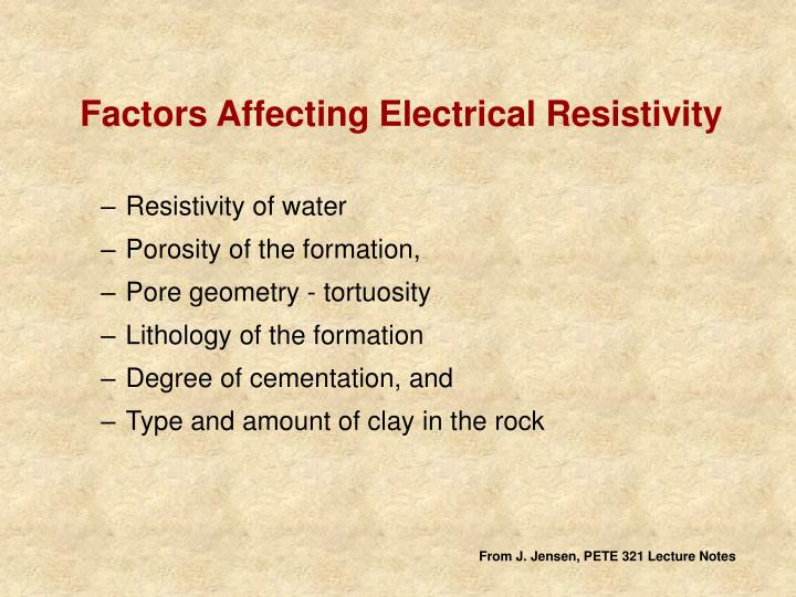 Factors Affecting Electrical Resistivity