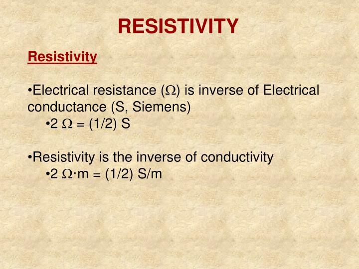 RESISTIVITY