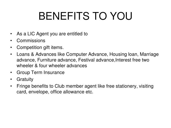 BENEFITS TO YOU