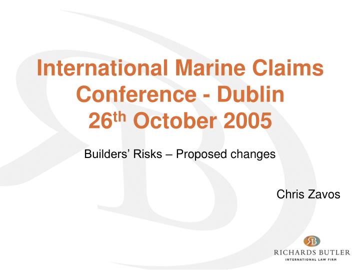 international marine claims conference dublin 26 th october 2005 n.