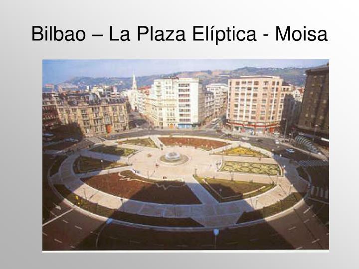 Bilbao – La Plaza El