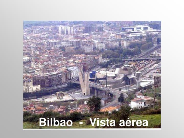 Bilbao  -  Vista
