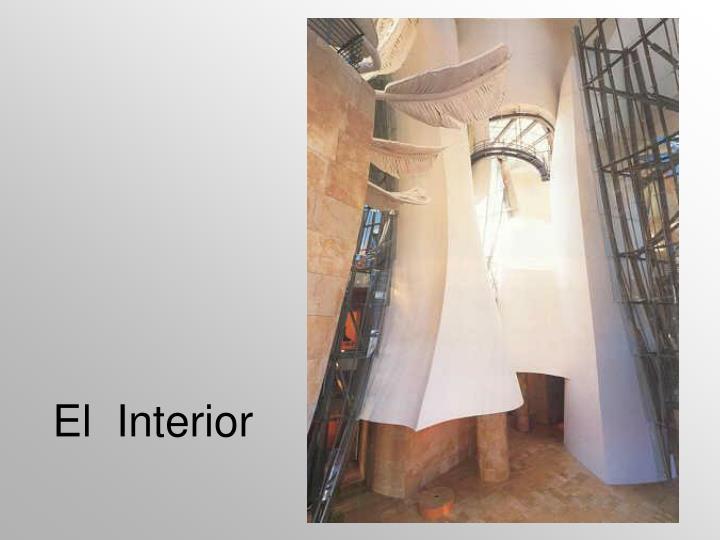 El  Interior