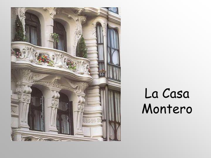 La Casa Montero