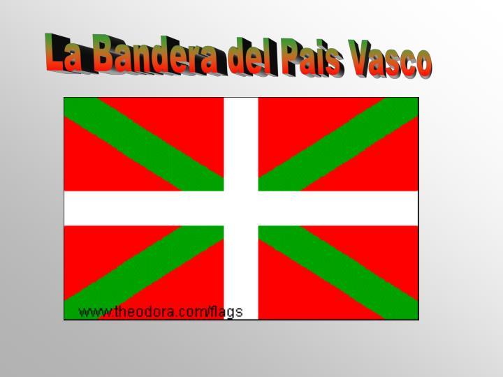 La Bandera del Pais Vasco