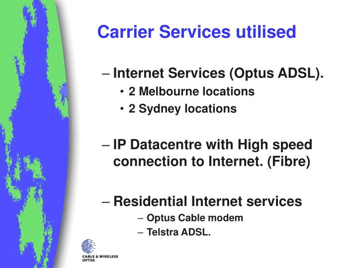Carrier Services utilised