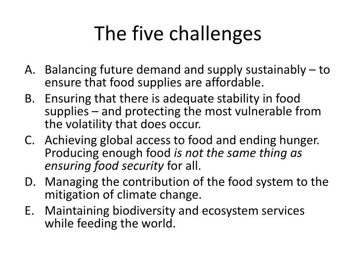 The five challenges