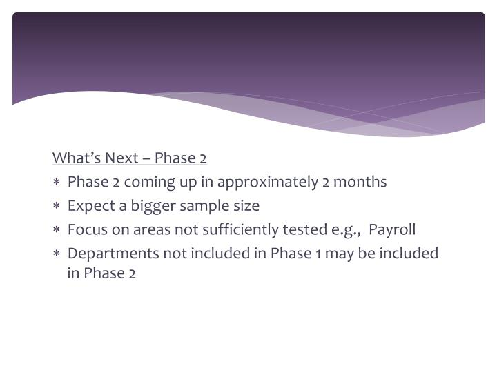 What's Next – Phase 2