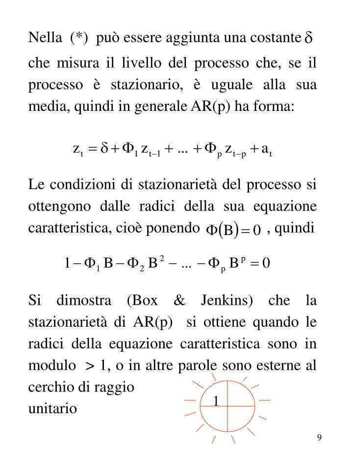 Nella  (*)  può essere aggiunta una costante