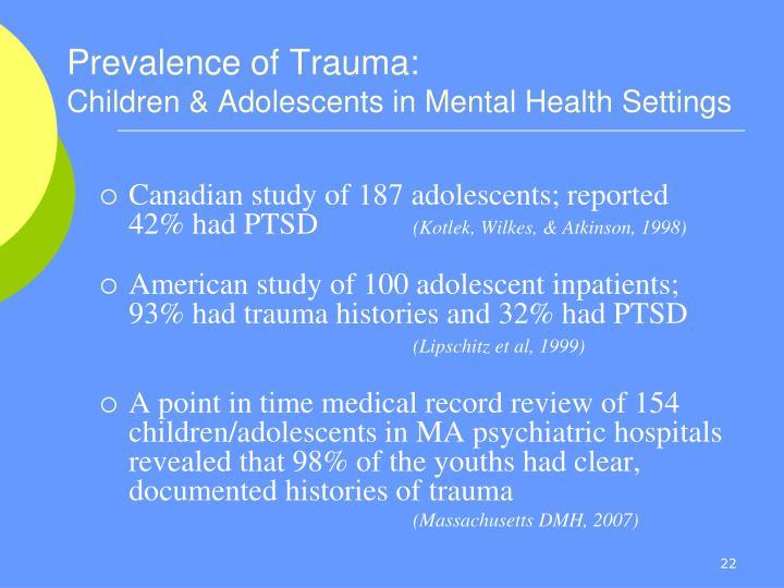 Prevalence of Trauma: