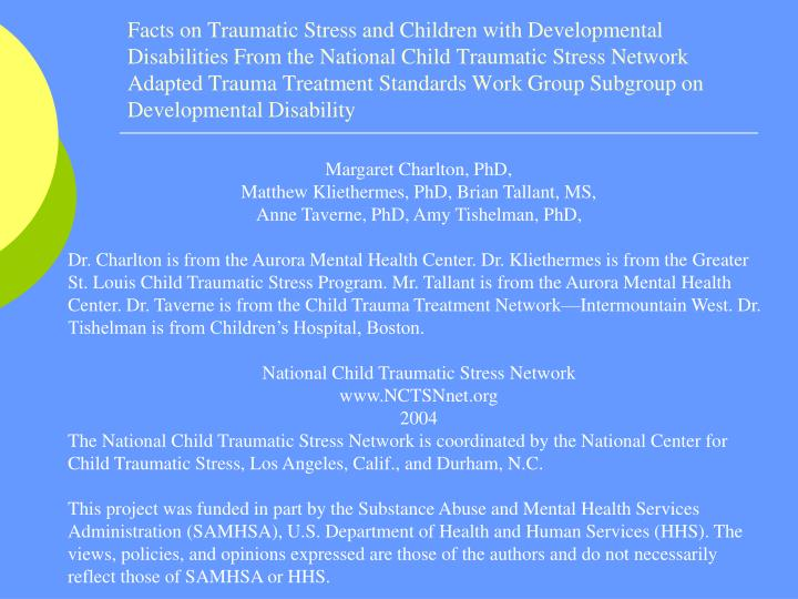 Facts on Traumatic Stress and Children with Developmental Disabilities From the National Child Traumatic Stress Network Adapted Trauma Treatment Standards Work Group Subgroup on Developmental Disability